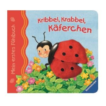 Mein erstes Fühlbuch: Kribbel, krabbel, Käferchen