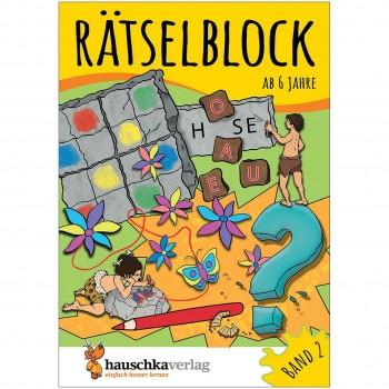 Rätselblock – Rätselspaß für Kinder ab 6 Jahre Bd 2
