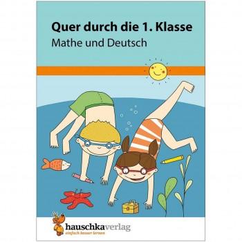Quer durch die 1. Klasse Mathe & Deutsch Übungsblock