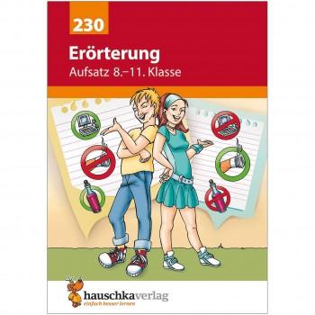 """Übungsheft Aufsatz """"Erörterung"""" 8. bis 11. Klasse"""