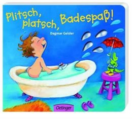 Plitsch, platsch, Badespass