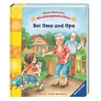 Bei Oma und Opa  - 11 Minutengeschichten