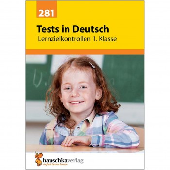 Deutsch Übungsheft Lernzielkontrollen 1. Klasse