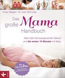 Das große Mama-Handbuch & MamaPlus Bonusmaterial