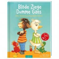 Blöde Ziege, Dumme Gans - Sammelband für Kinder ab 4