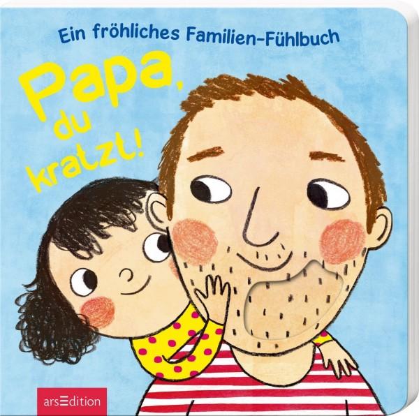Papa du kratzt! Kinderbuch ab 2 Jahren