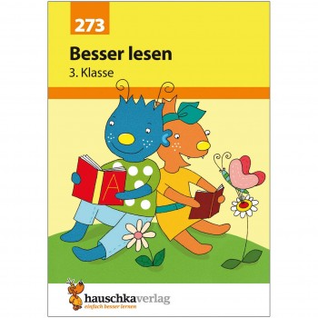 Besser lesen - Klasse 3 Leseübungsheft