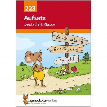 Deutsch Übungsheft Aufsatz schreiben – 4. Klasse