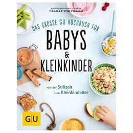 Das große GU Kochbuch für Babys und Kleinkinder