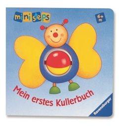 MEIN ERSTES KULLERBUCH Bilderbuch mit Drehkugel