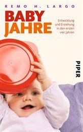 Bestseller! Babyjahre - Entwicklung und Erziehung in den ers