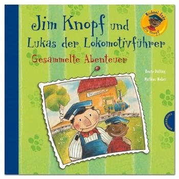 Jim Knopf und Lukas ... – Gesammelte Abenteuer ab 4 Jahre