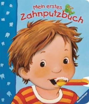 Mein erstes Zahnputzbuch - Tipps für Zähneputzen bei Kindern