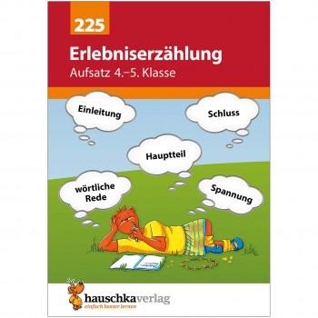 """Übungsheft Aufsatz """"Erlebniserzählung"""" 4. bis 5. Klasse"""