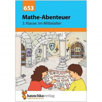 Mathe-Abenteuer – 3. Klasse im Mittelalter