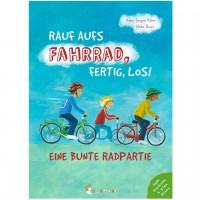 Rauf aufs Fahrrad, fertig, los! - Kinderbuch ab 3 Jahren