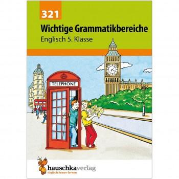 Übungsheft Englisch Wichtige Grammatikbereiche 5. Klasse