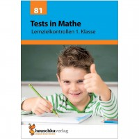 Tests in Mathe – Lernzielkontrollen 1. Klasse