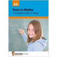 Tests in Mathe – Lernzielkontrollen 4. Klasse
