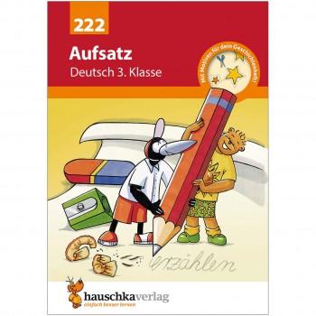 Deutsch Übungsheft Aufsatz schreiben – 3. Klasse