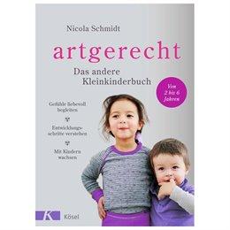 Artgerecht – das andere Kleinkinderbuch 2-6 Jahren