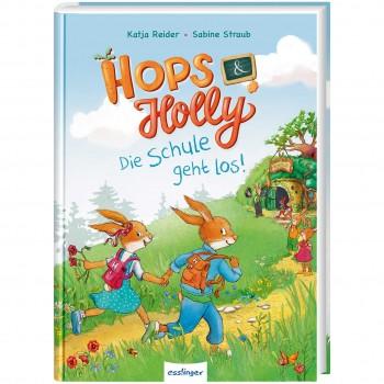 Hops & Holly Die Schule geht los  Band 1 ab 5 Jahre