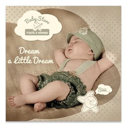 "Einschlafmusik - Baby-Stars - ""Dream a Little Dream"""