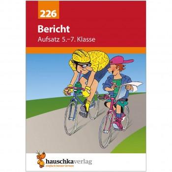 """Übungsheft Aufsatz """"Bericht"""" 5. bis 7. Klasse"""
