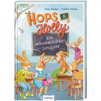 Hops & Holly Ein möhrenstarkes Schuljahr Band 2 ab 5 Jahre