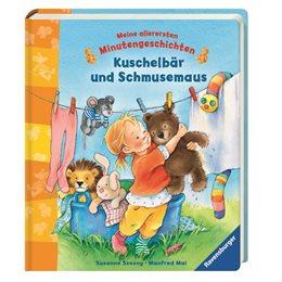 Kuschelbär und Schmusemaus  - 11 Minutengeschichten